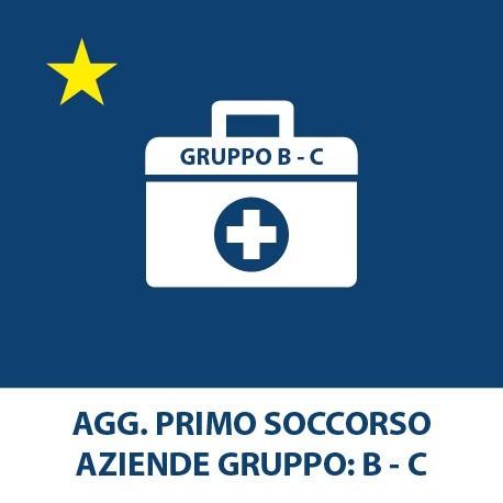 Agg. Primo soccorso – (Aziende Gruppo B-C)