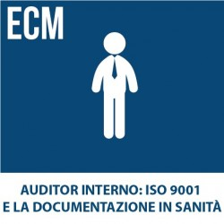 Auditor Interno: ISO 9001 e la documentazione in sanità